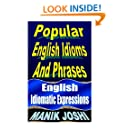 Popular English Idioms And Phrases: English Idiomatic Expressions (English Daily Use) (Volume 28)