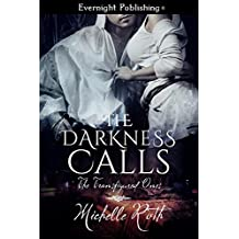 The Darkness Calls (The Transfigured Ones Book 1)