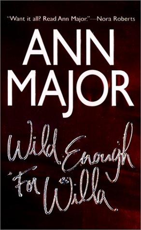 Wild Enough For Willa (Mira) pdf
