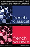 A Complete Guide To Playing 3 Nc3 Against The French Defence (everymans Chess)-Byron Jacobs Neil Mcdonald