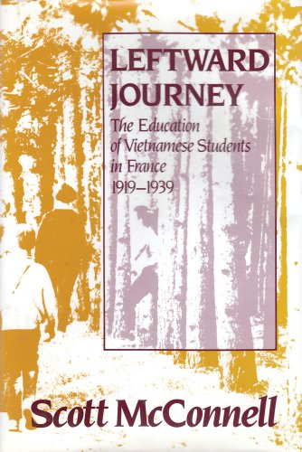Leftward Journey: Education of Vietnamese Students in France by Routledge