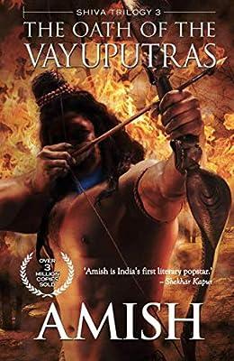 The Oath of the Vayuputras- Amish Tripathi Books