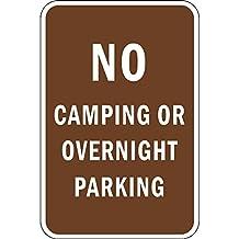 No Camping Or Overnight Parking Aluminum METAL Sign