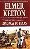 Long Way to Texas, Lee McElroy and Elmer Kelton, 0812561597