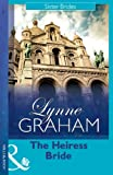 The Heiress Bride by Lynne Graham front cover