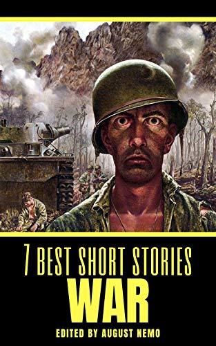 7 best short stories: War (7 best short stories - specials Book 35)