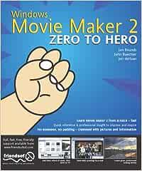 Windows MovieMaker 2 Zero to Hero: Amazon.es: Bounds, Jon ...