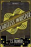 Careless Whisper (Soho Noir Book 3)