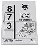Bobcat 873 Skid Steer Complete Shop Service Manual - Part Number # 6900382