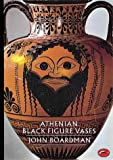 Athenian Black Figure Vases (World of Art)