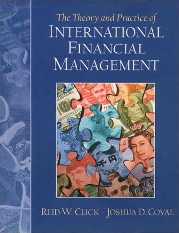 The Theory and Practice of International Financial Management