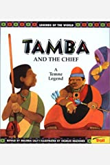 Tamba and the Chief: A Temne Legend (Legends of the World) Paperback