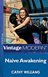 Front cover for the book Naive Awakening by Cathy Williams