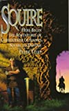 Squire (Squire Trilogy, Book 1)
