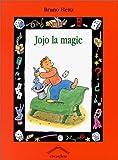 """Afficher """"Jojo la magie"""""""
