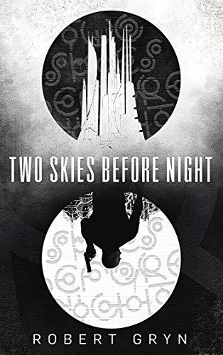 Two Skies Before Night