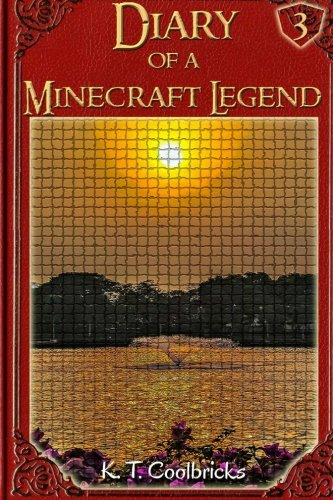Download Diary of a Minecraft Legend: Book 3 (Volume 3) PDF
