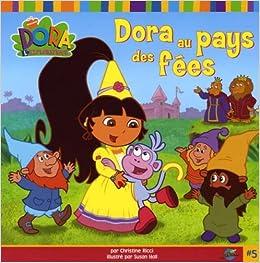 DORA AU PAYS DES FEES #5: Amazon.co.uk: 9782915251517: Books