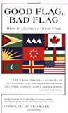 Book cover from Good Flag, Bad Flagby Ted Kaye
