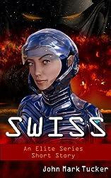 Swiss: An Elite Series Short Story