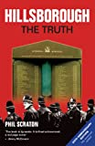 Front cover for the book Hillsborough: The Truth by Phil Scraton