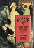 Gossip, Patricia Meyer Spacks, 0394540247