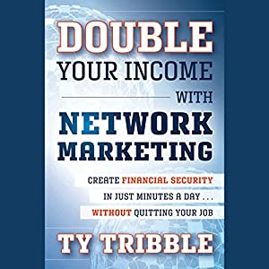 Double Your Income with Network Marketing Audiobook