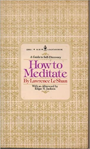 Book How to Meditate by Lawrence LeShan (1982-06-01)