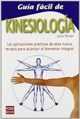 Guia Facil de Kinesiologia - Ilustrado - by Leila Parker ...