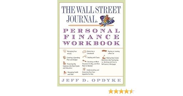 The Wall Street Journal. Personal Finance Workbook: Jeff D. Opdyke ...