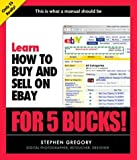 Learn How to Buy and Sell on eBay for 5 Bucks