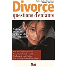 DIVORCE : QUESTIONS D'ENFANTS