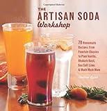 The Artisan Soda Workshop, Andrea Lynn, 1612430678