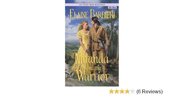 Amazon An Avon True Romance Miranda And The Warrior Ebook