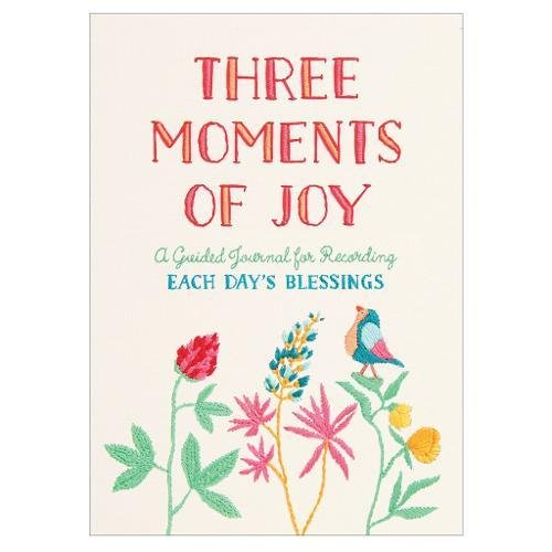 Three Moments of Joy Guided Activity Journal