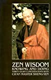Zen Wisdom : Knowing and Doing, Chang, Sheng-Yen, 0960985468