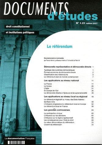 Le référendum - Documents d'études n.1 21 (Edition 2007) Broché – 2 novembre 2006 Francis Hamon La Documentation Française 2110061421 mev09/2110061421