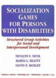 img - for Socialization Games for Persons With Disabilities: Structured Group Activities for Social and Interpersonal Development book / textbook / text book