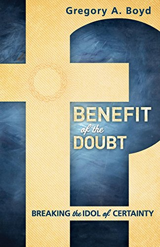 Where to find benefit of the doubt gregory boyd?