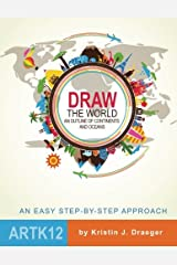 Draw the World: An Outline of Continents and Oceans Paperback