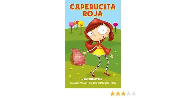 CAPERUCITA ROJA: Libro ilustrado para chicos de 3 a 8: La clásica ...