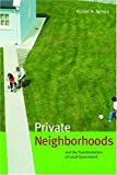 Private Neighborhoods and the Transformation of Local Government (Urban Institute Press)