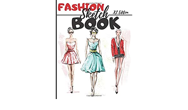 Fashion Sketchbook Xl Edition 450 Figures Template Of Lightly Draw Mannequins To Draw Clothing For Fashion Designers And Stylists I Publishing Beauty Fashion 9798652602376 Amazon Com Books