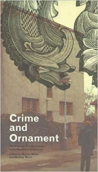 crime essay ornament selected Ornament and crime: selected essays by adolf loos starting at  ornament and crime: selected essays has 0 available edition to buy at alibris.