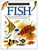 Fish, Steve Parker and Dorling Kindersley Publishing Staff, 0789465698