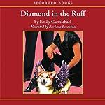 Diamond in the Ruff   Emily Carmichael