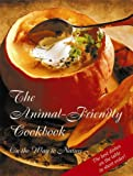 The Animal Friendly Cookbook, Universal Life - The Inner Religion, 1890841579