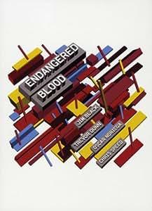 Endangered Blood