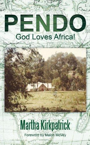Pendo: God Loves Africa!