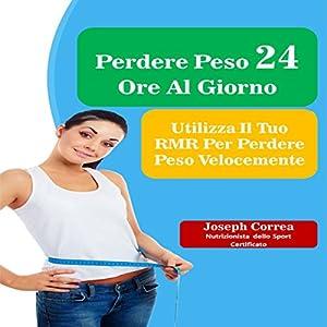 Perdere Peso 24 Ore Al Giorno Audiobook